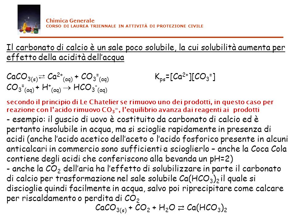 CaCO3(s)⇄ Ca2+(aq) + CO3=(aq) Kps=[Ca2+][CO3=]